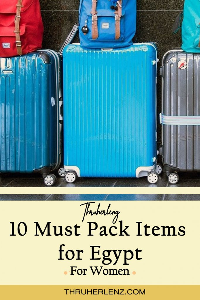 Pinterest pin for 10 must pack items every woman needs to bring to Egypt