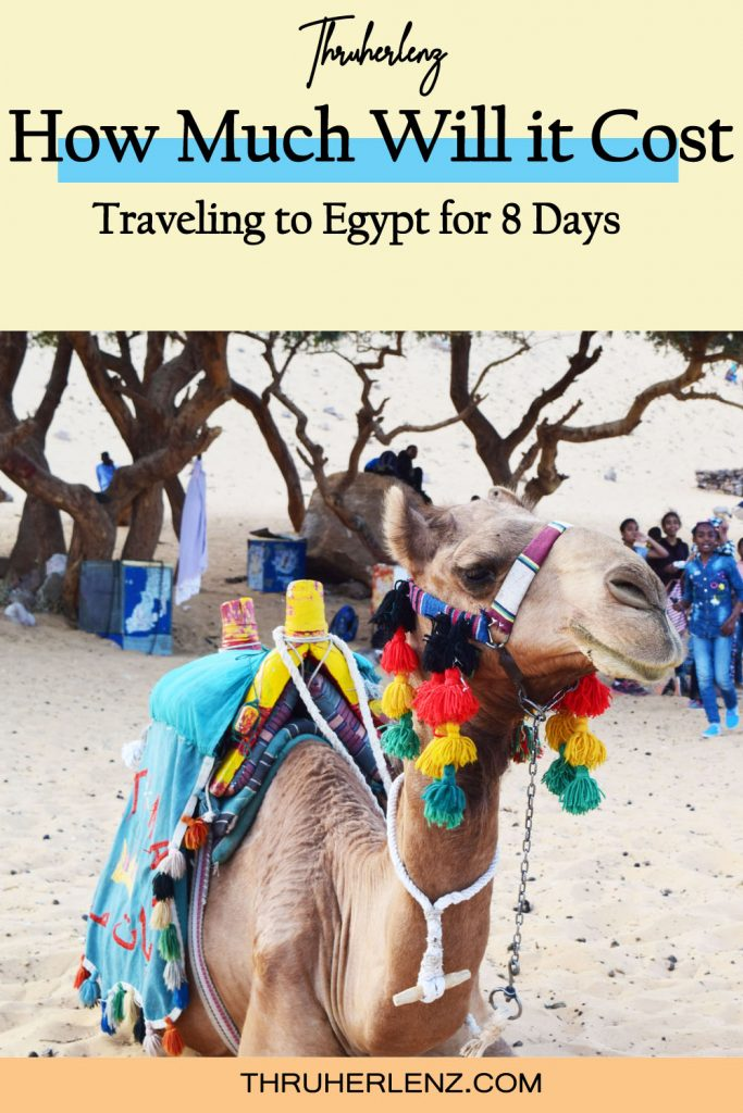 Pinterest pin for How much will it cost. Traveling to Egypt for 8 Days