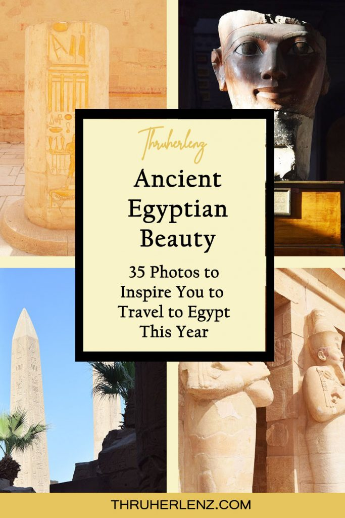 Pinterest pin for Ancient Egyptian Beauty: 35 Photos to Inspire you to Travel to Egypt This Year!
